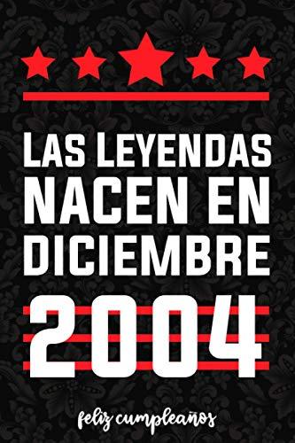 Las leyendas nacen en diciembre 2004: Idea de regalo de cumpleaños de 16 años para niñas,adolescente, hermana, hermano, novia Diario de cumpleaños