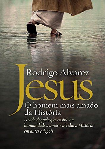 Jesus, o homem mais amado da história