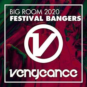 Big Room 2020 - Festival Bangers