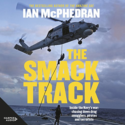 The Smack Track                   By:                                                                                                                                 Ian McPhedran                               Narrated by:                                                                                                                                 Peter Byrne                      Length: 8 hrs and 25 mins     Not rated yet     Overall 0.0