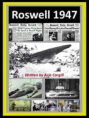 Roswell 1947 - Kindle edition by Cargill, Acie. Religion & Spirituality  Kindle eBooks @ Amazon.com.