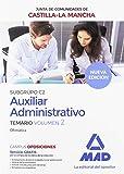 Cuerpo Auxiliar Administrativo (Subgrupo C2) de la Junta de Comunidades de Castilla-La Mancha. Temario Volumen 2 (Ofimática)