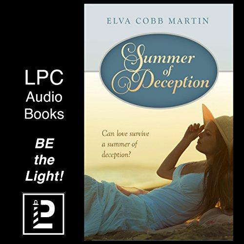 Summer of Deception Audiobook By Elva Cobb Martin cover art
