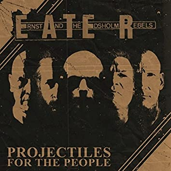 Projectiles for the People E.P. (remastered) (remastered)