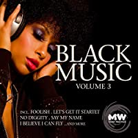 Black Music Vol.3