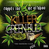 KGB (Killer Green Bud) [The Smokers Club PDX] [Explicit]