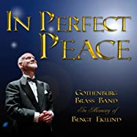 In Perfect Peace: Goteborg Brass Band