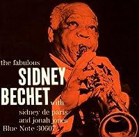 The Fabulous Sidney Bechet by SIDNEY BECHET (2001-01-09)