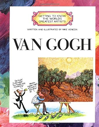 Van Gogh (Getting to Know the Worlds Greatest Artists) by Mike Venezia (1989-03-01)