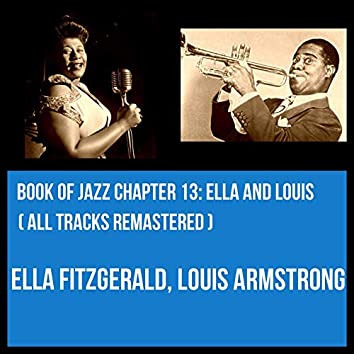 Book of Jazz Chapter 13: Ella and Louis (All Tracks Remastered)