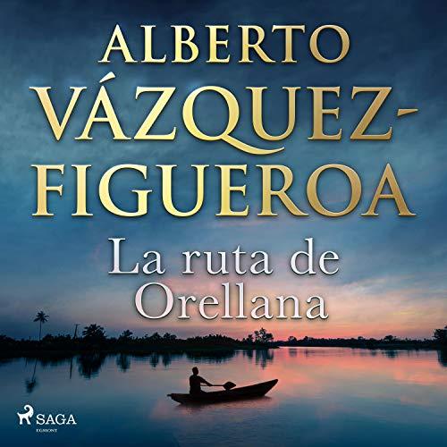 La ruta de Orellana  By  cover art