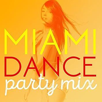 Miami Dance Party Mix