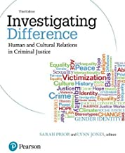 Investigating Difference: Human and Cultural Relations in Criminal Justice (3rd Edition)