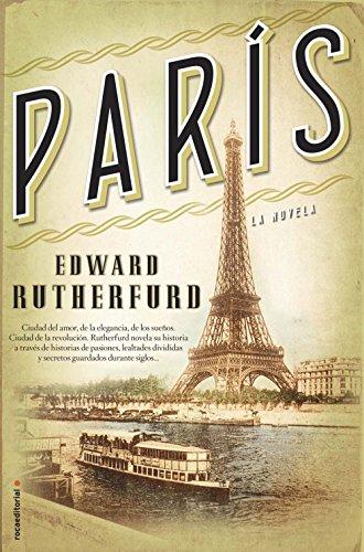 París (Novela Historica (roca)) eBook: Rutherfurd, Edward, Batlles ...