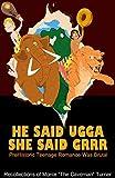 He Said Ugga She Said Grrr: Prehistoric Teenage Romance Was Brutal