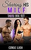 Sharing His MILF: 3 TABOO, MILF MFM Short Stories (Taboo Box Set Book 6) (English Edition)
