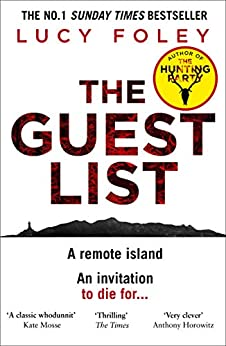 The Guest List: The Sunday Times bestseller and the biggest crime thriller of 2020 from the author of The Hunting Party by [Lucy Foley]