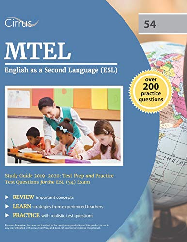 Compare Textbook Prices for MTEL English as a Second Language ESL Study Guide 2019-2020: Test Prep and Practice Test Questions for the ESL 54 Exam  ISBN 9781635304077 by Cirrus Teacher Certification Exam Prep Team