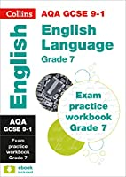 AQA GCSE 9-1 English Language Exam Practice Workbook (Grade 7): For the 2020 Autumn & 2021 Summer Exams (Collins GCSE Grade 9-1 Revision)