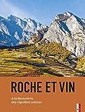 Roche et Vin: Est-ce que la roche influence le vin?