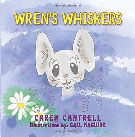 Wren's Whiskers