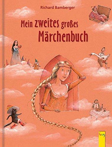 Mein zweites großes Märchenbuch