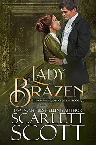 Lady Brazen (Notorious Ladies of London Book 6) (English Edition)