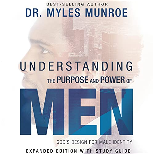 Understanding the Purpose and Power of Men cover art