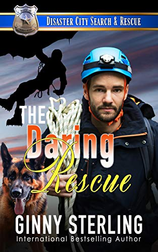The Daring Rescue: A K9 Handler Romance (Disaster City Search and Rescue)