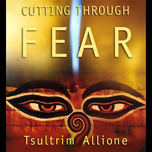 Cutting Through Fear audiobook cover art