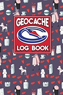 Geocache Log Book: Geocache Log Paper, Geocaching Log Books, Geocaching Information Sheet, Geocaching Logbook Template, Cute Paris Cover (Geocache Log Books) (Volume 17)