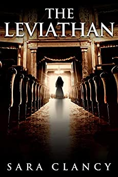 The Leviathan: Scary Supernatural Horror with Monsters (The Bell Witch Series Book 5) by [Sara Clancy, Scare Street, Kathryn St. John-Shin]