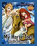 My Horse Toes: Angels & Chocolate (English Edition)