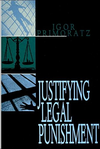 Justifying Legal Punishment (Studies in Applied Philosophy)