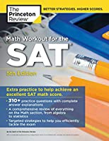 MATH WORKOUT FOR THE SAT 5ED (COLLEGE TEST PREP)