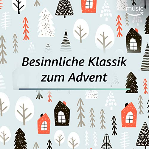 Besinnliche Klassik zum Advent
