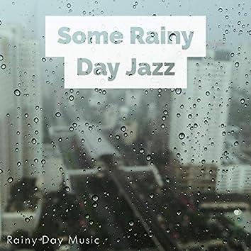 Some Rainy Day Jazz