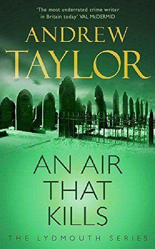 An Air That Kills: The Lydmouth Crime Series Book 1 (The Lydmouth series)