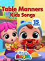 Tables Manners Kids Songs