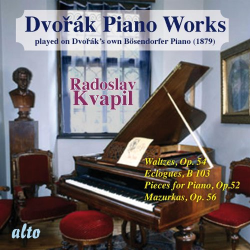 Dvorák: Piano Works Played on Dvorák's Own Bösendorfer Piano (Vol. II)