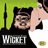 Wicket: A Parody Musical (Original Cast Recording) [Explicit]