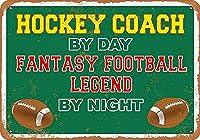 日による錫金属徴候壁装飾ホッケーコーチ、ファンタジーフットボール伝説ビンテージレトロホームバーパブ装飾ユニークな贈り物