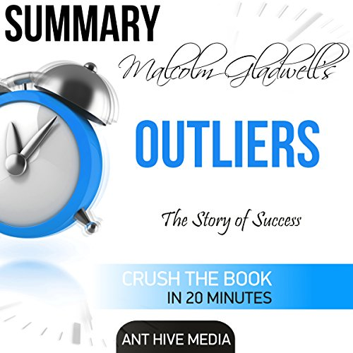 Summary: Malcolm Gladwell's Outliers: The Story of Success cover art