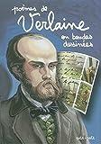 Poèmes de Verlaine en bandes dessinées