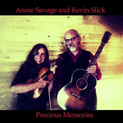 Annie Savage & Kevin Slick