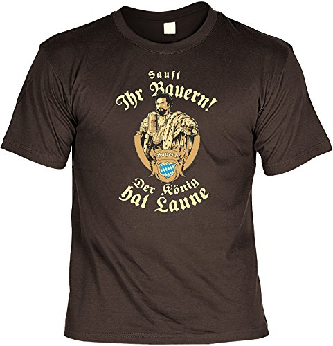 T-Shirt - Sauft ihr Bauern - Der König hat Laune - lustiges Bayerisches Sprüche Shirt ideal für's Oktoberfest statt Lederhose und Dirndl, Größe L, Farbe Braun
