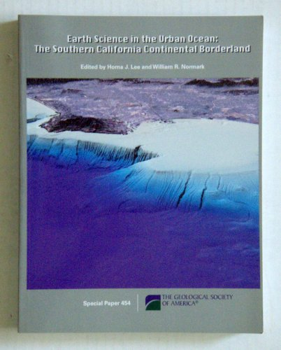 Price comparison product image Earth Science in the Urban Ocean: The Southern California Continental Borderland (The Geological Society of America Special Paper)