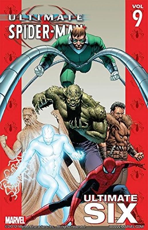 バック無条件フォーラムUltimate Spider-Man Vol. 9: Ultimate Six (Ultimate Spider-Man (2000-2009)) (English Edition)