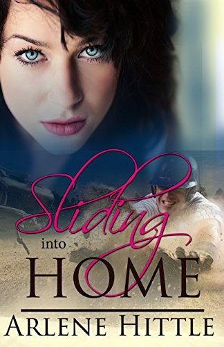 Sliding Into Home (All's Fair in Love & Baseball Book 3) (English Edition)