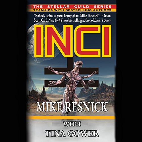 Inci                   De :                                                                                                                                 Mike Resnick,                                                                                        Tina Gower                               Lu par :                                                                                                                                 Corey Gagne                      Durée : 5 h et 17 min     Pas de notations     Global 0,0